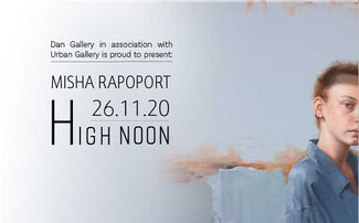 Misha Rapoport   High Noon, installation view