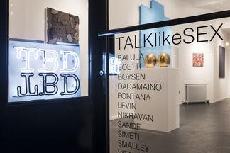 TALKlikeSEX, installation view
