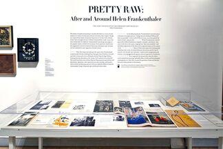 PRETTY RAW: AFTER AND AROUND HELEN FRANKENTHALER, installation view