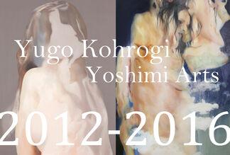 Yugo Kohrogi 2012-2016, installation view