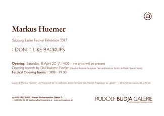 Markus Huemer - I DON`T LIKE BACKUPS, installation view