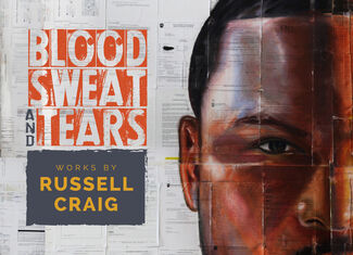 Blood, Sweat, and Tears: Works by Russell Craig, installation view