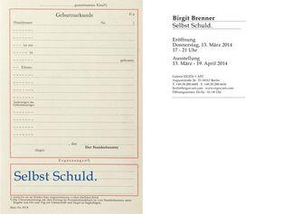 Brigit Brenner: Selbst Schuld., installation view