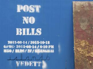 """Post No Bills"" 此处禁止涂鸦, installation view"