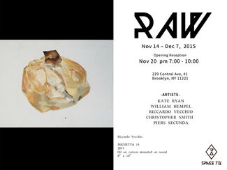 Raw, installation view