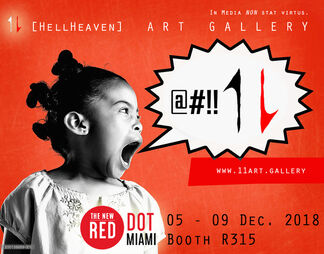 11 [HellHeaven] at Red Dot Miami 2018, installation view