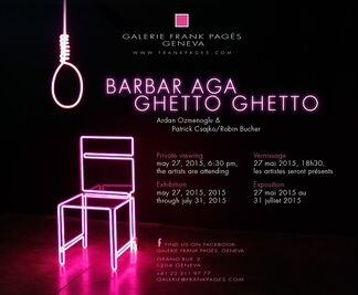 BARBAR AGA GHETTO GHETTO // Ardan Ozmenoglu & Patrick Csajko and Robin Bucher, installation view