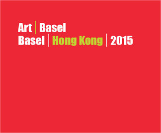 Ameringer | McEnery | Yohe at Art Basel in Hong Kong 2015, installation view