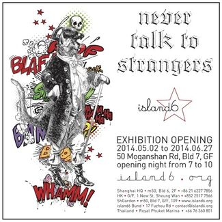 """""""Never Talk to Strangers"""" 别和陌生人说话, installation view"""
