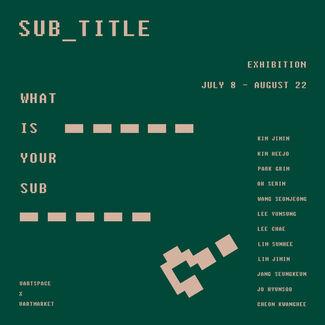 SUB_, installation view