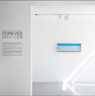 Heather Hutchison: Forever Changes, installation view
