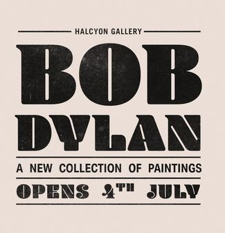 Bob Dylan, A New Collection of Original Paintings, installation view