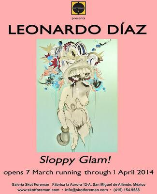 """""""Leonardo Díaz: Sloppy Glam"""", installation view"""