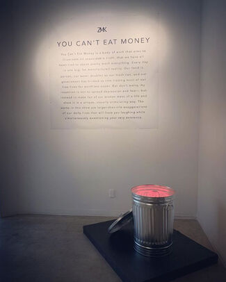 You Can't Eat Money, installation view