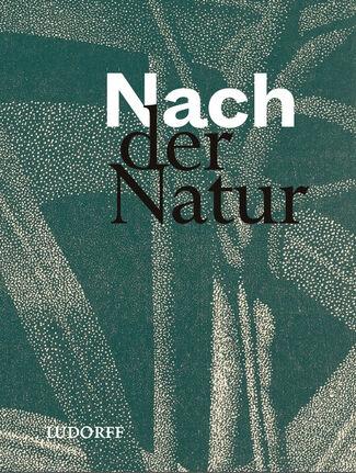 PREVIEW: Nach der Natur, installation view