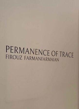 Firouz FarmanFarmaian - Permanence of Trace, installation view