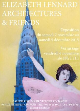 « Architectures & Friends », installation view