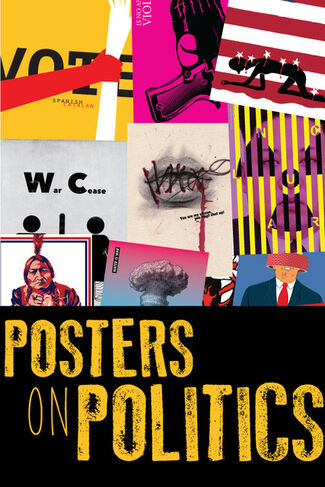 Posters on Politics, installation view