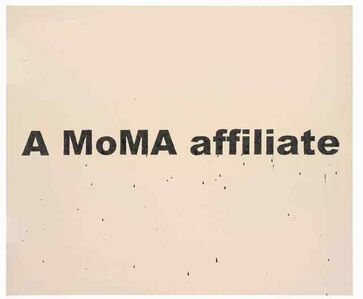 Nate Lowman, 'A MOMA AFFILIATE', 2006