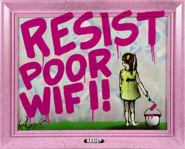 Rene Gagnon, 'Resist Poor WiFi', 2017