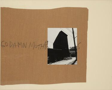 John Gossage, 'Goddamn Mothers ', 1989