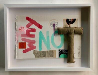 Trey Speegle, 'Why Not (Too)', 2009-2019