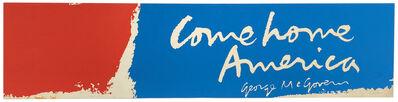 Corita Kent, 'Come Home America1979', ca. 1970