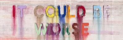 Mel Bochner, 'It Could Be Worse ', 2019