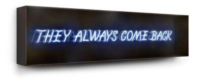 David Drebin, 'They Always Come Back', 2014