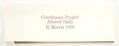 Robert Morris, 'Continuous Project Altered Daily', 1970