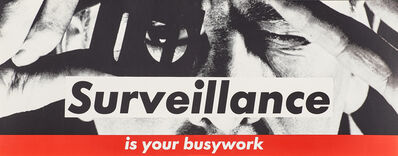 Barbara Kruger, 'Surveillance Is Your Busywork', 1983