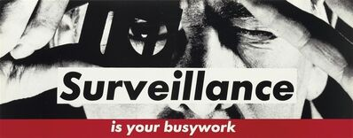 Barbara Kruger, 'Surveillance', circa 1983