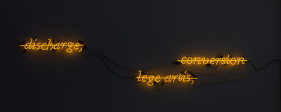 Joseph Kosuth, ''Discharge, Lege Artis, Conversion' [yellow neon]', 1986
