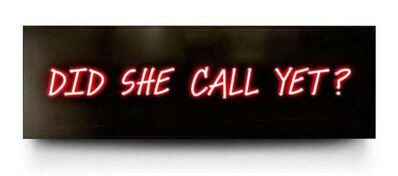 David Drebin, 'Did She Call You Yet?'
