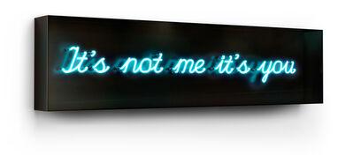 David Drebin, 'It's Not Me It's You', 2013