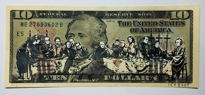 ICY and SOT, 'The Last Supper, screen print on genuine $10 bill, edition 5/10', 2016