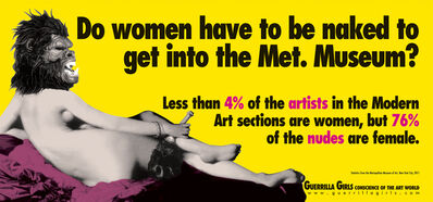 Guerrilla Girls, 'Do Women Have To Be Naked To Get Into The Met Museum?', ca. 2012