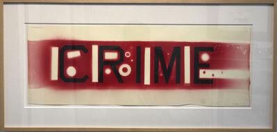 Ed Ruscha, 'CUTOUT CRIME', 2006