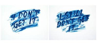 Mel Bochner, 'I Don't Get It/I Still Don't Get It', 2014