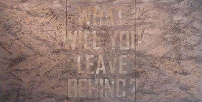 Nino Sarabutra, 'What Will You Leave Behind?', 2012