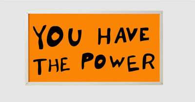 Sam Durant, 'You Have The Power', 2015