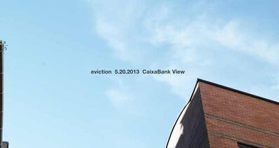 Adrian Melis, 'Time to relax-eviction 5.20.2013 Caixa Bank view', 2012