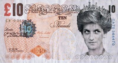 Banksy, ' Di-Faced Tenner (10 GBP Note). Authenticity guaranteed.', 2005