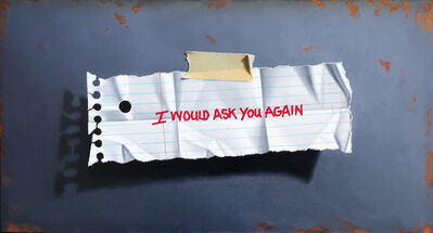 Otto Duecker, 'I Would Ask You Again', 2017