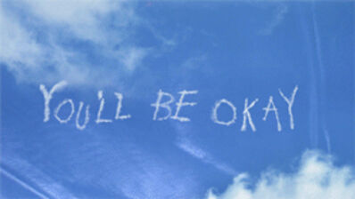 Jillian Mayer, 'You'll Be Okay', 2014