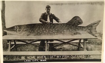 Unknown, 'I'll Be Home When I Get My Fish Cleaned Lake City, Minn. ', Mid-20th Century