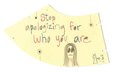 Carol Es, 'Stop Apologizing for Who You Are', 2006