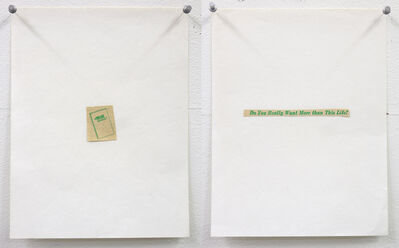 Matt Mullican, 'Untitled (This life / Do you really want more than this life?)', 1975