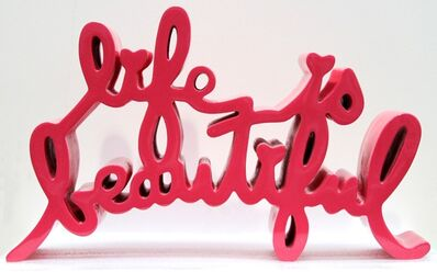 Mr. Brainwash, 'Life iIs Beautiful', 2019