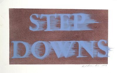 Ed Ruscha, 'Step Downs', 2018